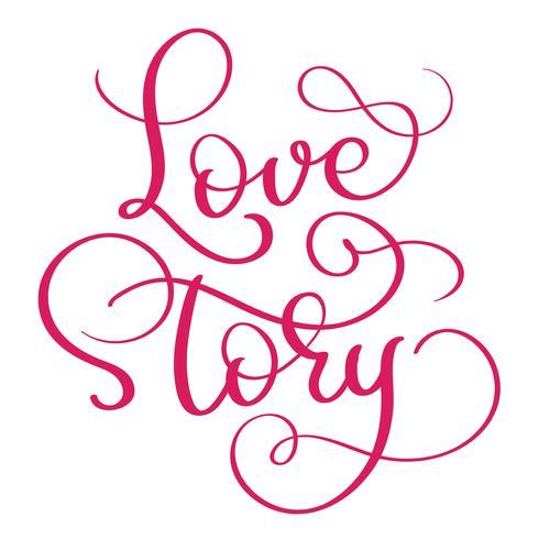 rode liefdesverhaal woorden op witte achtergrond. Hand getrokken kalligrafie belettering vectorillustratie EPS10 vector
