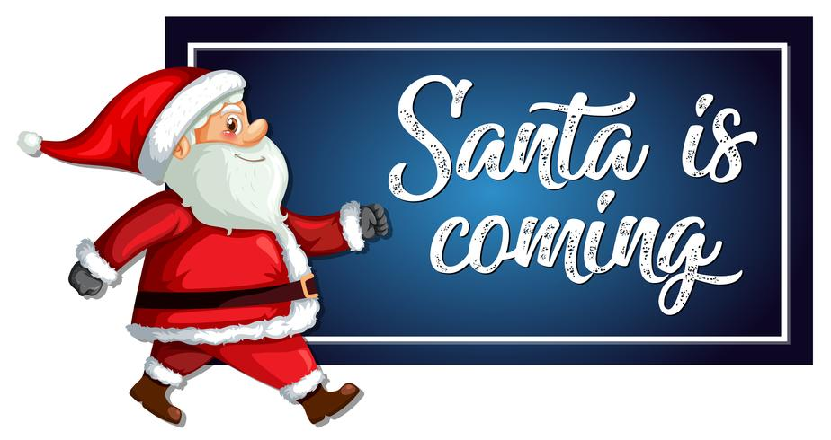 Santa komt sjabloon vector