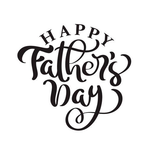 Gelukkige Vaderdag die zwarte vectortalligrafietekst van letters voorzien. Moderne vintage letters met de hand geschreven zin. Beste vader ooit illustratie vector