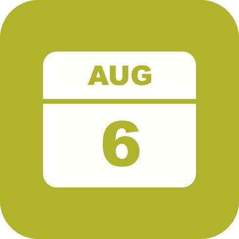 6 augustus Datum op een eendaagse kalender vector