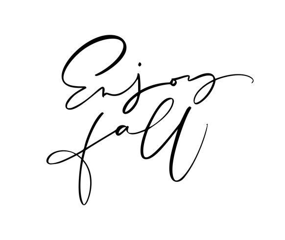 Geniet van Fall belettering kalligrafie tekst geïsoleerd op een witte achtergrond. Hand getrokken vectorillustratie. Zwart-wit poster ontwerpelementen vector