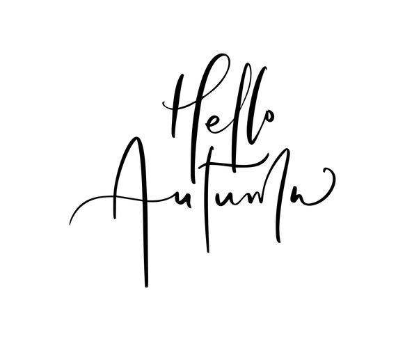Hallo herfst belettering kalligrafie tekst geïsoleerd op een witte achtergrond. Hand getrokken vectorillustratie. Zwart-wit poster ontwerpelementen vector