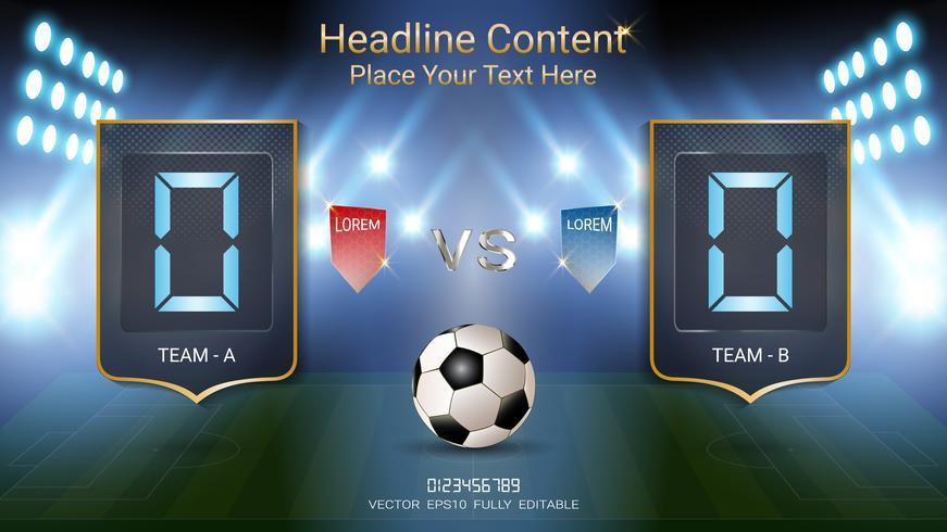 Digitaal timingsscorebord, Voetbalwedstrijdteam A versus team B, Strategie uitzend grafische sjabloon. vector