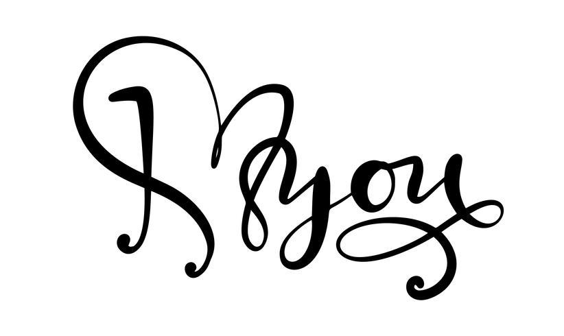 Ik hou van jou. Ik heb je hart. Vector Valentijnsdag kalligrafie tekst voor de wenskaart. Hand getrokken ontwerpelementen. Handgeschreven moderne borstel belettering