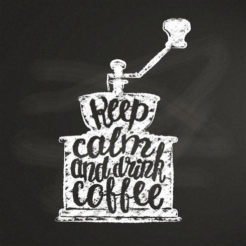 Vintage koffiemolen silhouet met belettering Blijf kalm en drink koffie op krijtbord. Koffiemolen met grappige citaat vectorillustratie voor menu, koffie winkel logo of label, poster, t-shirt afdrukken. vector