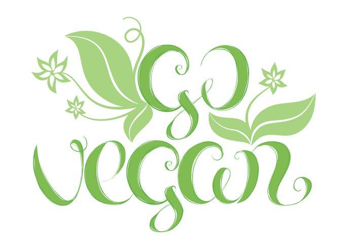 Vectorillustratie met hand belettering Ga veganist. Het kan worden gebruikt voor het ontwerpen van posters, kaarten en t-shirts. Veganistisch handgetekende qoute. vector