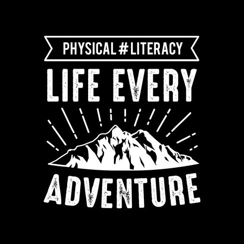 Adventure Quote and Saying, goed voor afdrukken vector