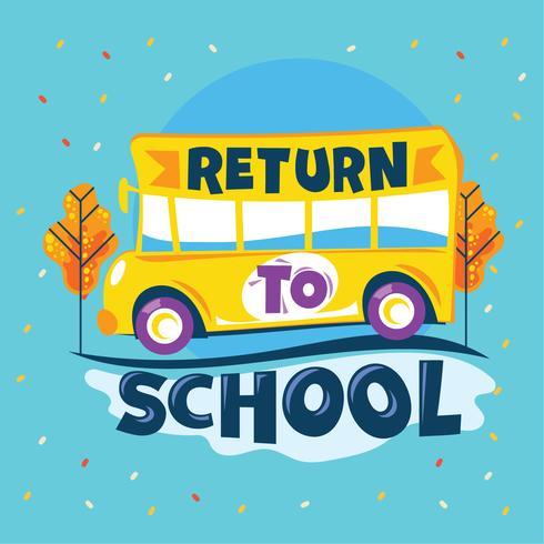 Return to School Phrase, School Bus ga naar Road School, Back to School Illustration vector