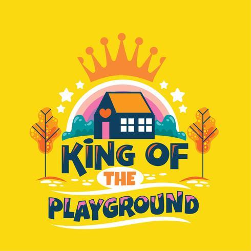 koning van speeltuin zin, kleuterschool met regenboog en kroon achtergrond, terug naar school illustratie vector