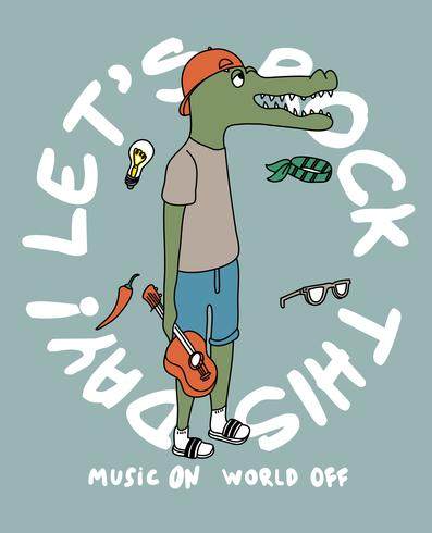 Let's Rock This Day Crocodile vector