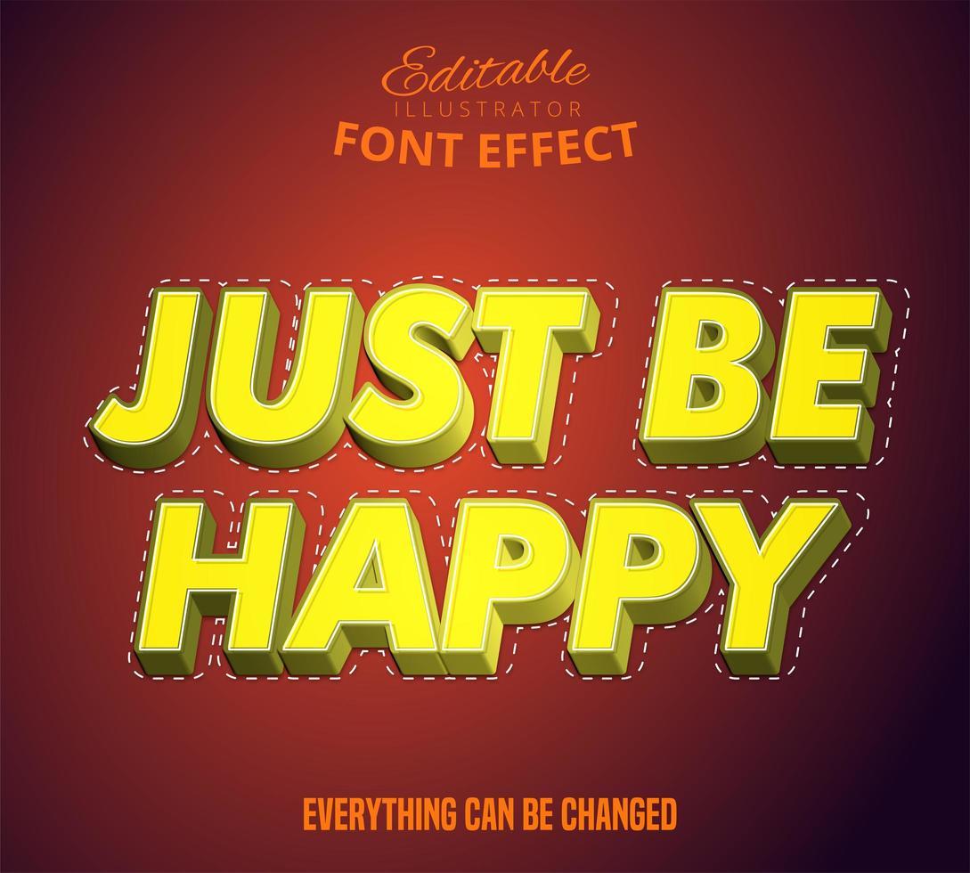 wees gewoon blij bewerkbare tekstset vector