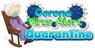 '' coronavirus alert quarantine '' tekst met oude vrouw in rocker vector