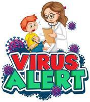 viruswaarschuwing met zieke jongen en arts vector