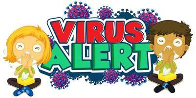 virus alert lettertype ontwerp met zieke kinderen vector