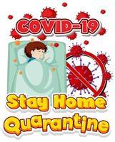 blijf thuis covid-19 quarantaineposter met zieke jongen