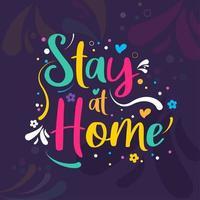 blijf thuis kleurrijke woordkunst vector