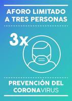 poster met beperkte capaciteit voor drie personen in het Spaans