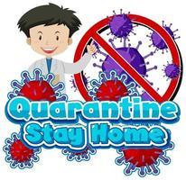 '' quarantaine blijf thuis '' met gelukkige dokter vector