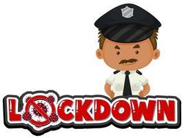 politieagent en lockdown-tekst