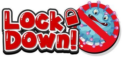 '' lockdown '' zonder virussen toegestaan symbool vector