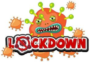 viruscel met een gemeen gezicht en 'lockdown'-tekst vector