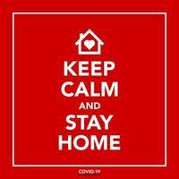 blijf kalm en blijf thuis coronavirus poster vector