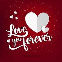 '' love you forever '' papierstijl achtergrond