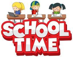 lettertype ontwerp voor woord schooltijd met gelukkige kinderen op school