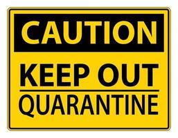 zwart en geel houden quarantaineteken weg