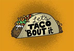 Laten we Taco 'Bout It vector