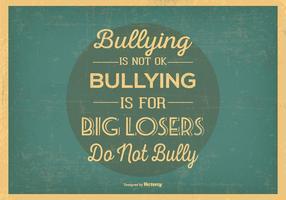 Retro Geen Bullying Typografische Illustratie vector