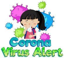 lettertypeontwerp voor coronaviruswaarschuwing met ziek kind vector
