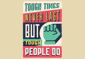 Moeilijke tijden inspirational poster