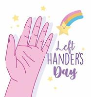 linkshandige dag, open hand en regenboogsterbeeldverhaal