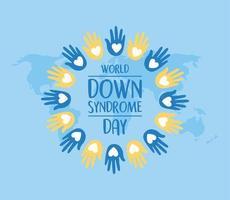 wereld down syndroom dag. handen op kaart achtergrond