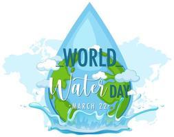 wereld water dag poster met waterdruppel wereldkaart