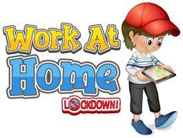 lettertype ontwerp voor werk vanuit huis met jongen die naar tablet kijkt