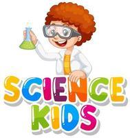 lettertype ontwerp voor woordwetenschapskinderen met jongen in wetenschapstoga
