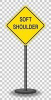 geel waarschuwingsbord voor zacht schouderverkeer