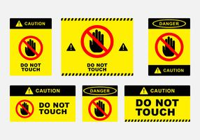Niet aanraken! Sign Board vector