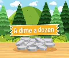 idioom poster met een dubbeltje in een dozijn vector
