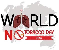 Werelddag zonder tabak logo met verboden stoppen met roken rood bord vector