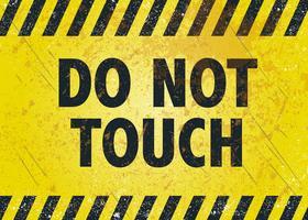 Raak de waarschuwingsposter niet aan vector