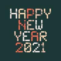 gelukkig nieuwjaar 2021 vector pixel art typografie. vakantie wenskaart illustratie. letters van stroken, vierkanten en stippen. geometrische nieuwjaarsposters zoals elektronisch scorebord.