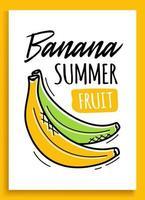 banaan zomer fruit sticker. mode patch-element met banaan citaat hand tekenen vectorillustratie. vector