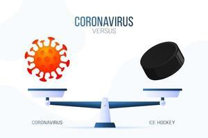 coronavirus of ijshockey vectorillustratie. creatief concept van weegschaal en versus, aan de ene kant van de schaal ligt een virus covid-19 en aan de andere kant van de hockeypuck. platte vectorillustratie.