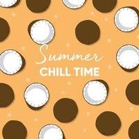 fruitontwerp met zomerse chill time typografie slogan en verse kokosnoot