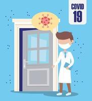 Covid 19 coronavirus pandemie, arts preventie huis besmet vector