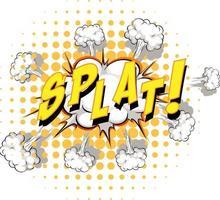 komische tekstballon met splat-tekst vector