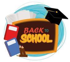 terug naar school, schoolbord afstuderen hoed potloden boeken basisonderwijs vector
